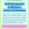 ORFF-SCHULWERK: LA MUSICA A MISURA DI BAMBINO