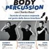 Body Percussion, 8-9 Febbraio 2020 con Charles Raszl